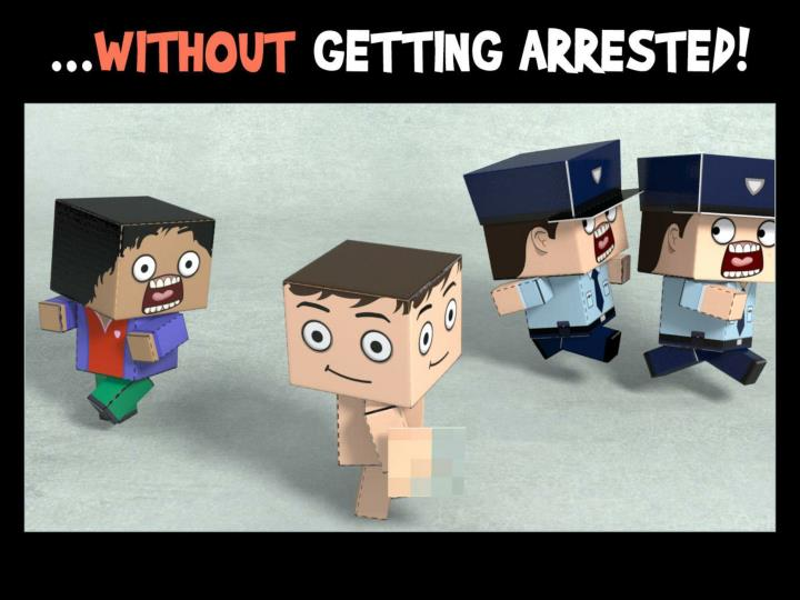 …without getting arrested.