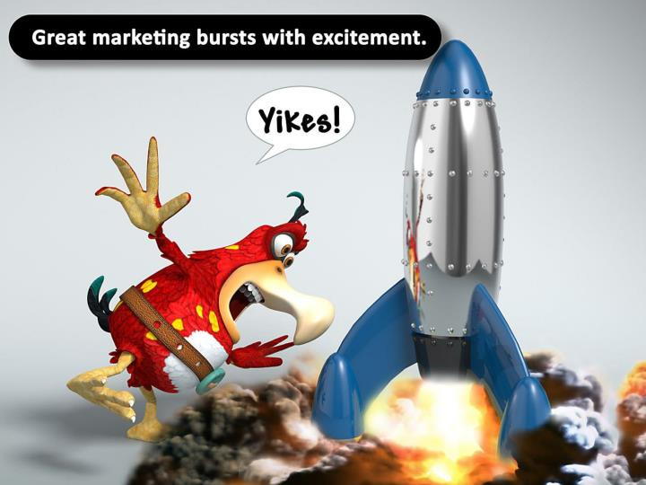 Great marketing bursts with excitement.
