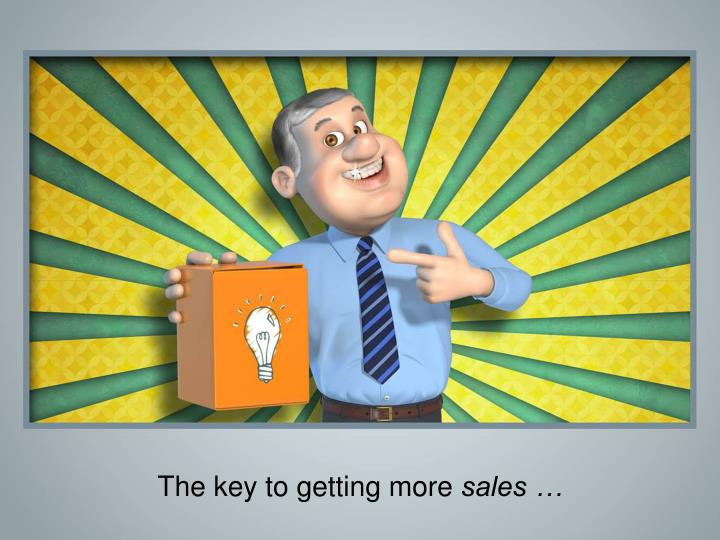 The key to getting more sales