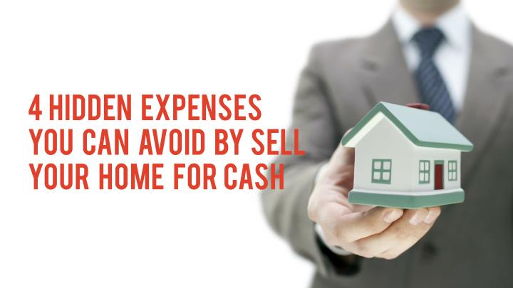 4 hidden expenses you can avoid by sell your home