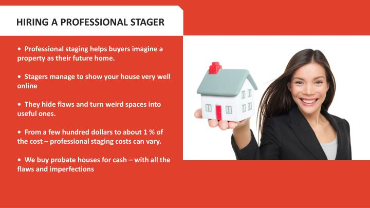 HIRING A PROFESSIONAL STAGER