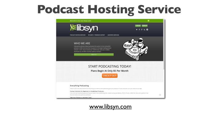 Podcast Hosting Service