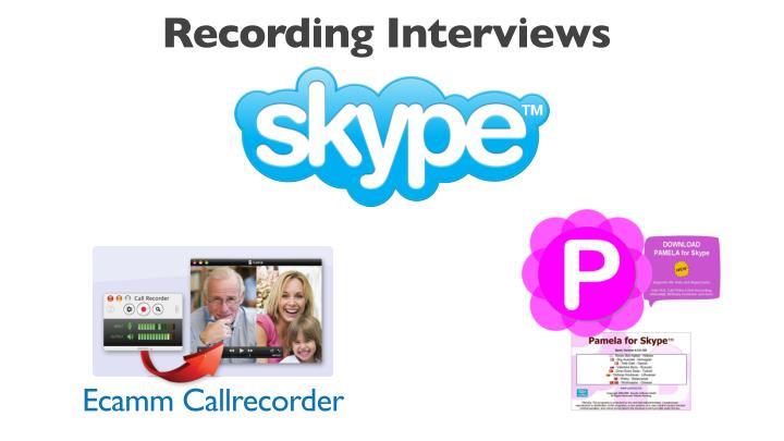Recording Interviews