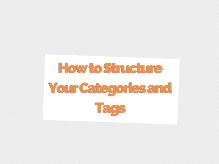 How to structure your categories and