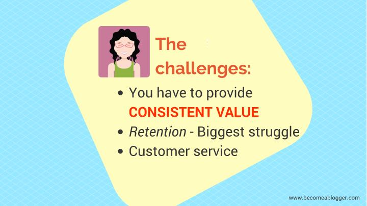 The challenges you have to provide consistent