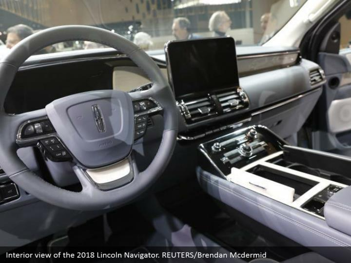 Interior view of the 2018 Lincoln Navigator. REUTERS/Brendan Mcdermid