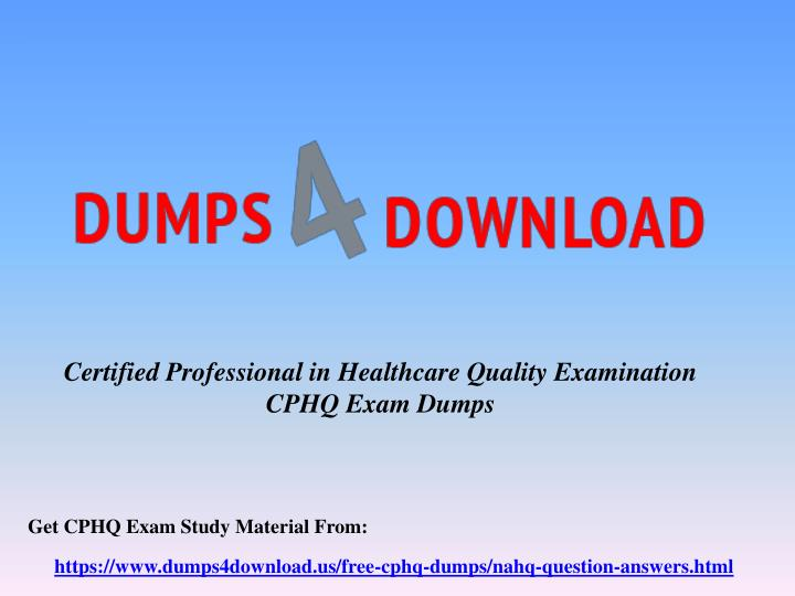 Updated NAHQ CPHQ Exam Questions - CPHQ Practice Questions