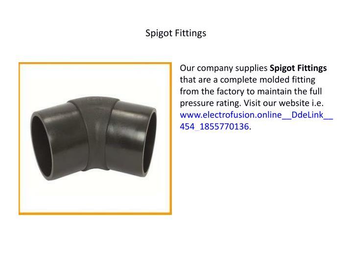 Spigot Fittings
