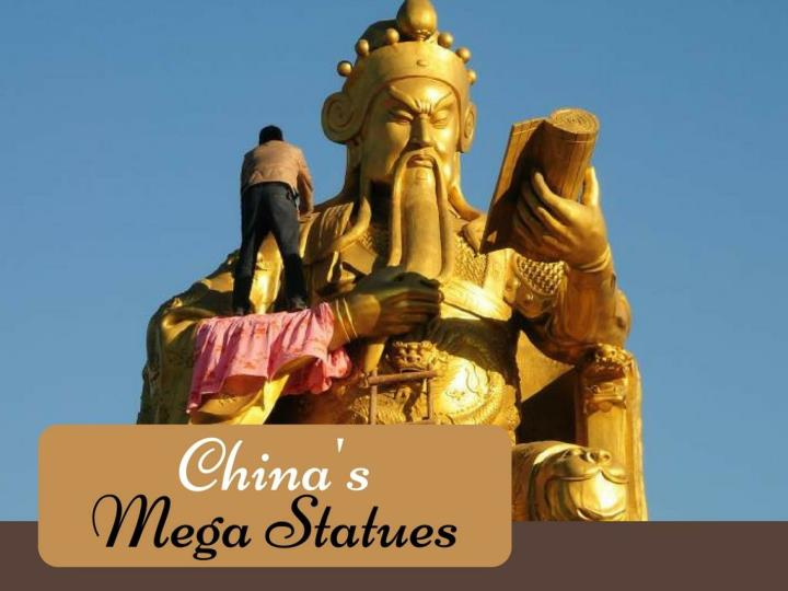 China s mega statues