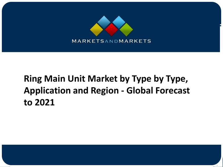 Ring main unit market by type by type application