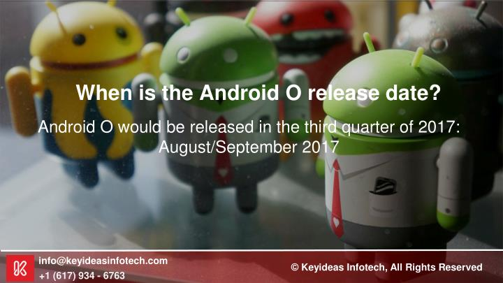 When is the Android O release date?