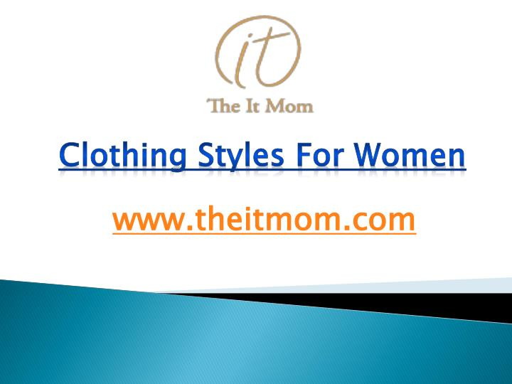 Ppt Clothing Styles For Womens Powerpoint Presentation Id 7562444