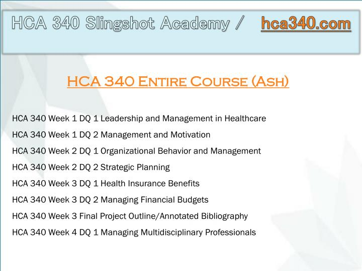 hca 340 week 4 Buy an essay today tutorial submitted by andrew kabus on fri, 2016-08-26 07:15 due date not specified answered 1 time(s) andrew kabus is willing to pay $1200 andrew.