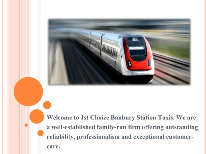Welcome to 1st choice banbury station taxis