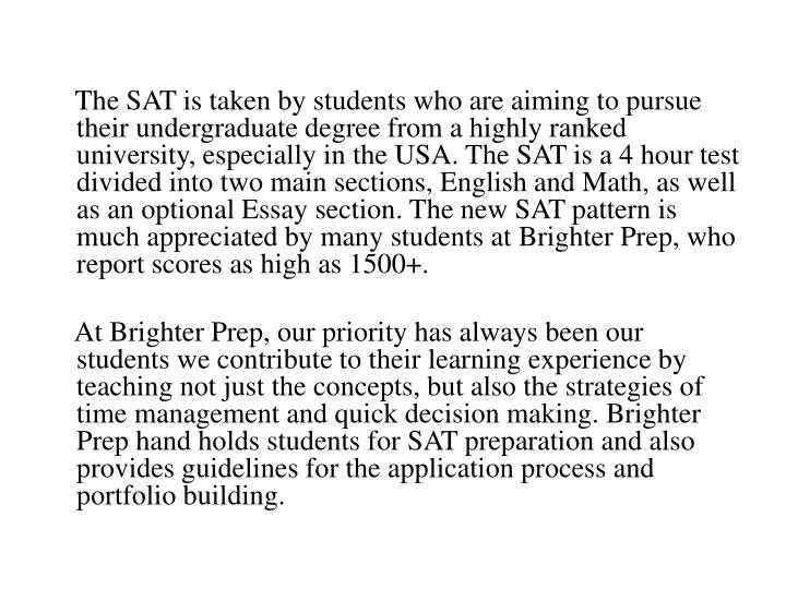 The sat is taken by students who are aiming