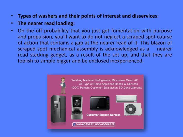 Types of washers and their points of interest and disservices:
