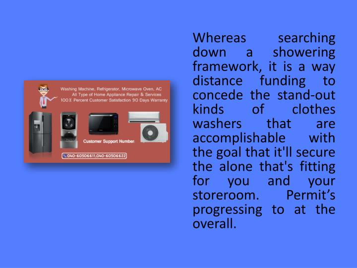 Whereas searching down a showering framework