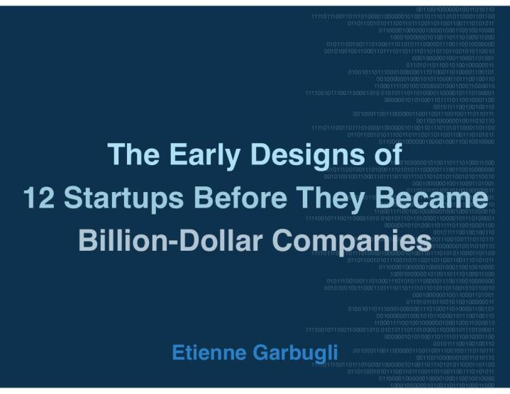 the early designs of 12 startups before they