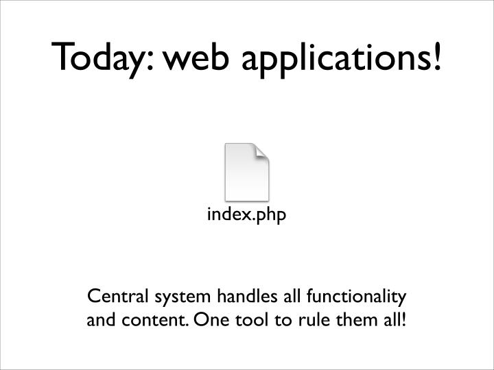 Today: web applications!