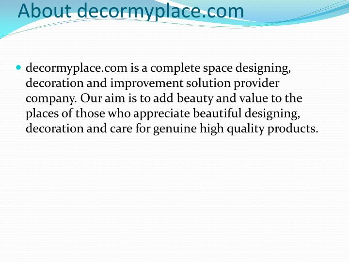 About decormyplace com decormyplace
