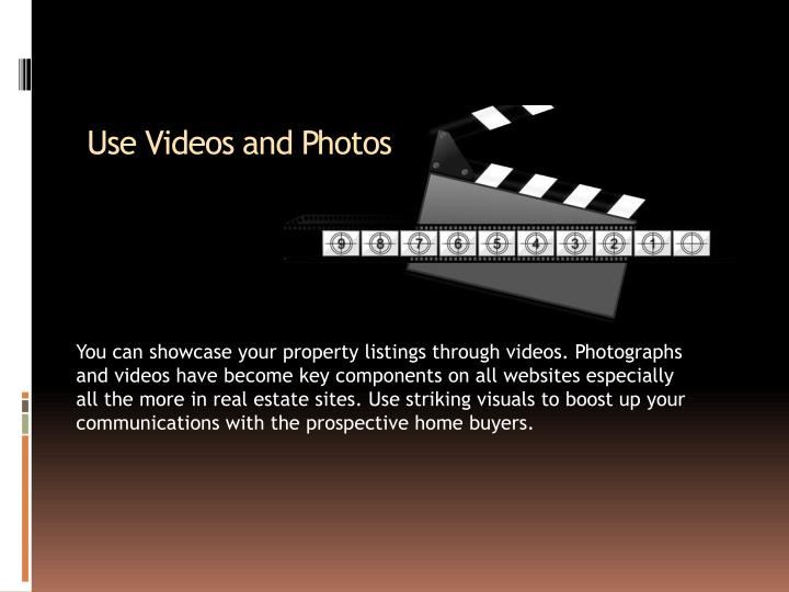 Use Videos and Photos
