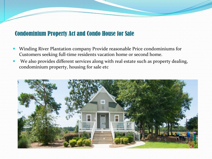 Condominium Property Act and Condo House for Sale
