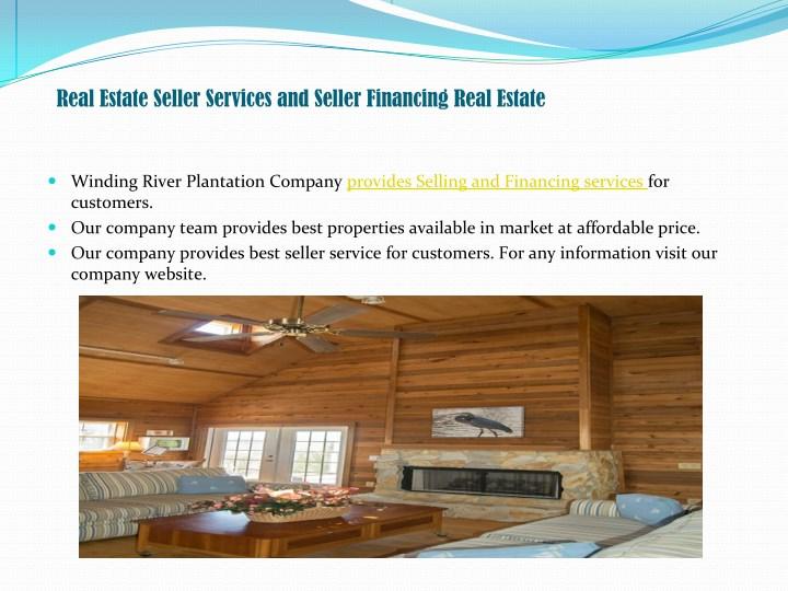 Real Estate Seller Services and Seller Financing Real Estate