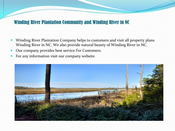Winding River Plantation Community and Winding River in NC