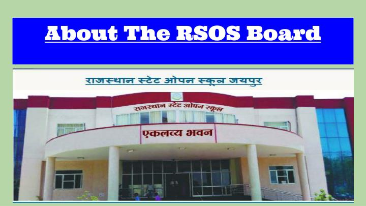 About The RSOS Board