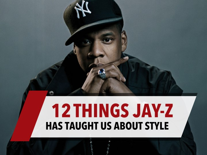 12 things jay z has taught us about style
