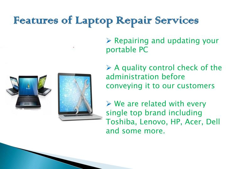 Features of laptop repair services