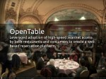 opentable leveraged adoption of high speed
