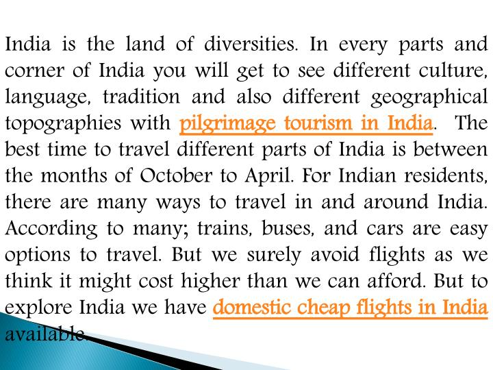 India is the land of diversities in every parts