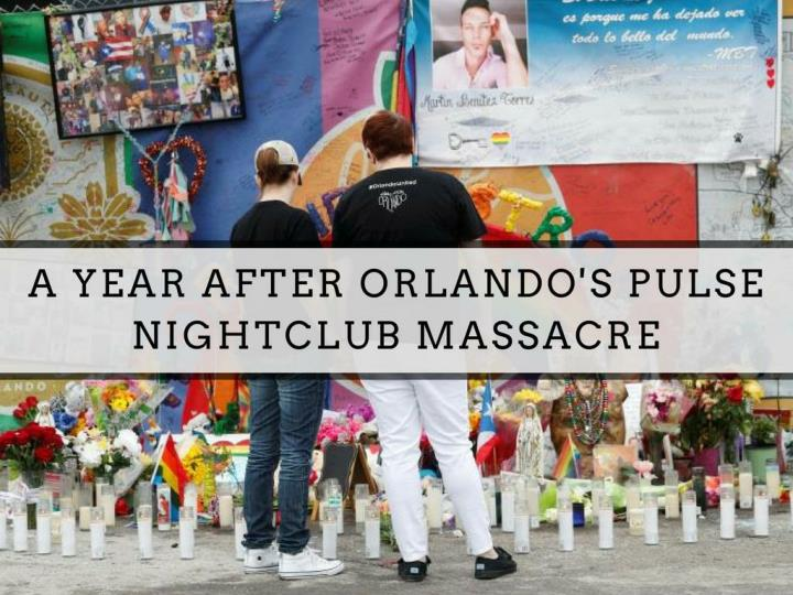 A year after orlando s pulse nightclub massacre
