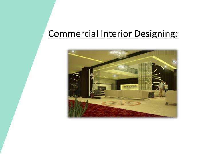Commercial Interior Designing: