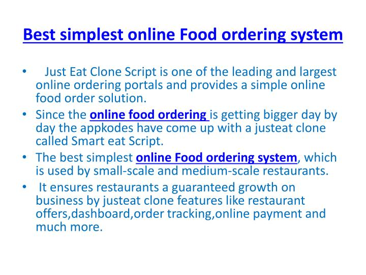 online food ordering system essay Advantages & disadvantages of the food delivery system  then you will either have to order a different meal from somewhere else or go ahead and eat the meal that .