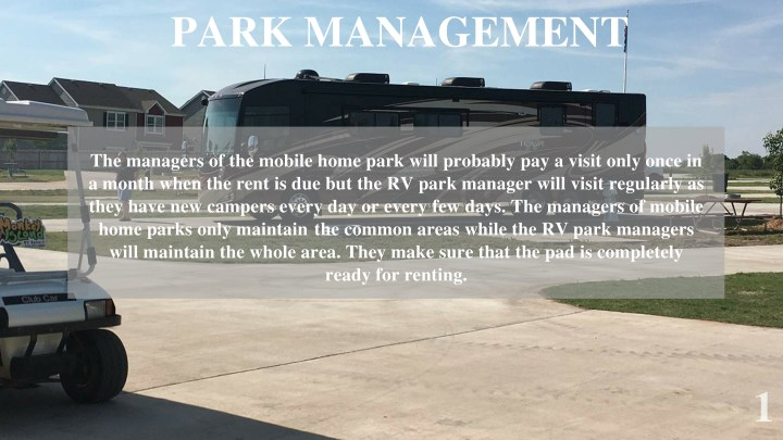 PARK MANAGEMENT The Managers Of Mobile Home