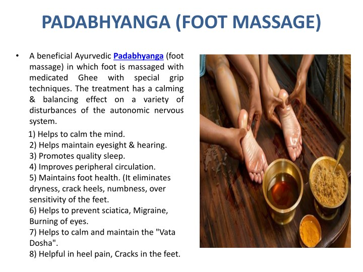 PADABHYANGA (FOOT MASSAGE)