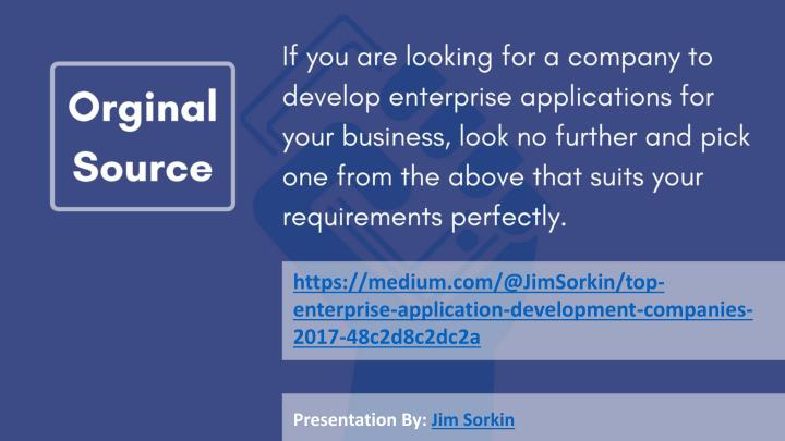 https://medium.com/@JimSorkin/top-enterprise-application-development-companies-2017-48c2d8c2dc2a