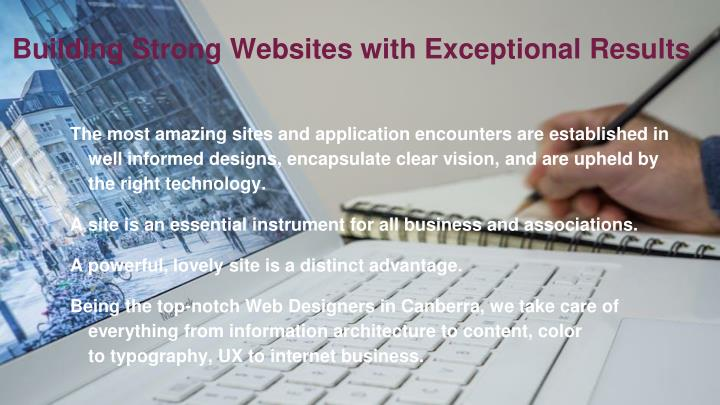 Building Strong Websites with Exceptional Results
