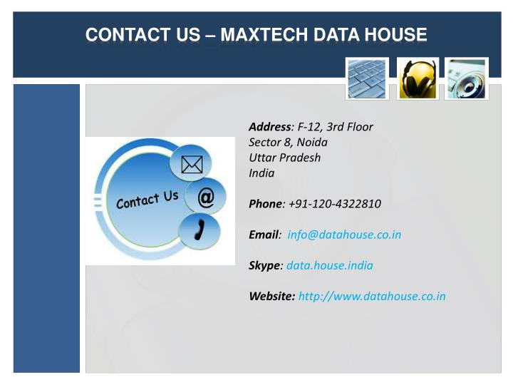 CONTACT US – MAXTECH DATA HOUSE