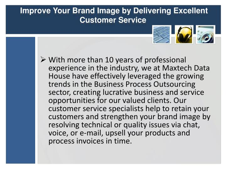 Improve your brand image by delivering excellent customer service