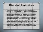 historical projections
