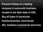 paracord galaxy is a leading company in paracords