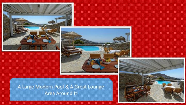 A Large Modern Pool & A Great Lounge Area Around It