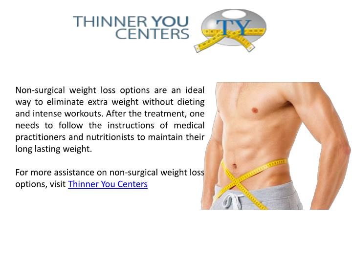 Non Surgical Weight Loss Options Are An Ideal Way To Eliminate