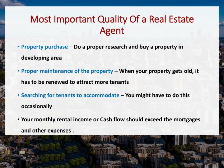Most Important Quality Of a Real Estate Agent