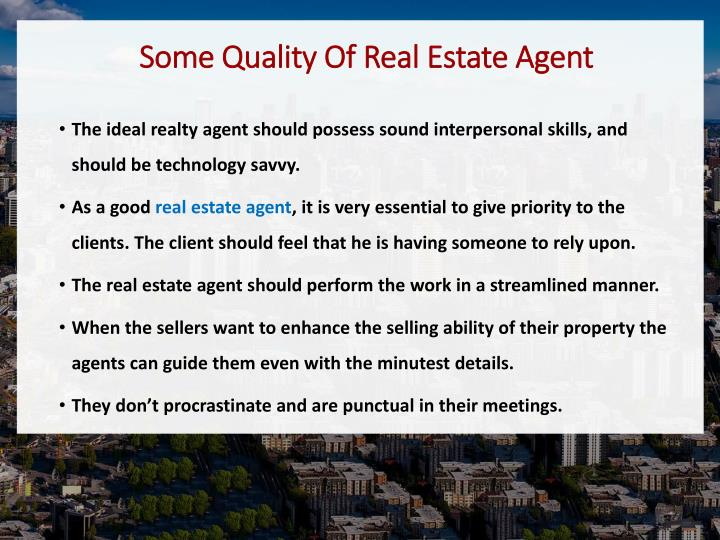 Some Quality Of Real Estate Agent