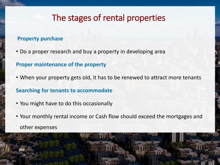 The stages of rental properties