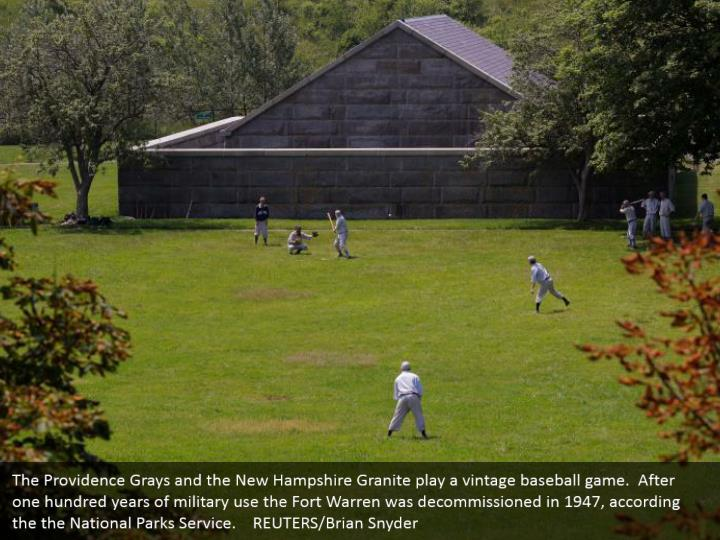 The Providence Grays and the New Hampshire Granite play a vintage baseball game.  After one hundred years of military use the Fort Warren was decommissioned in 1947, according the the National Parks Service.    REUTERS/Brian Snyder